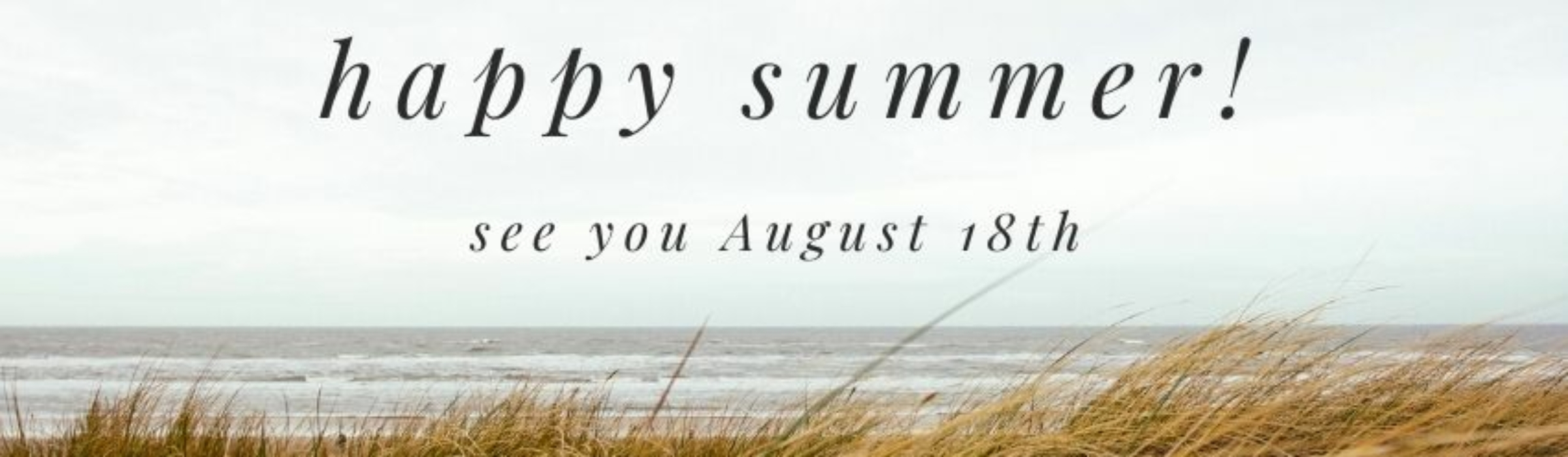 Happy Summer Banner for July 1st – August 17th-2