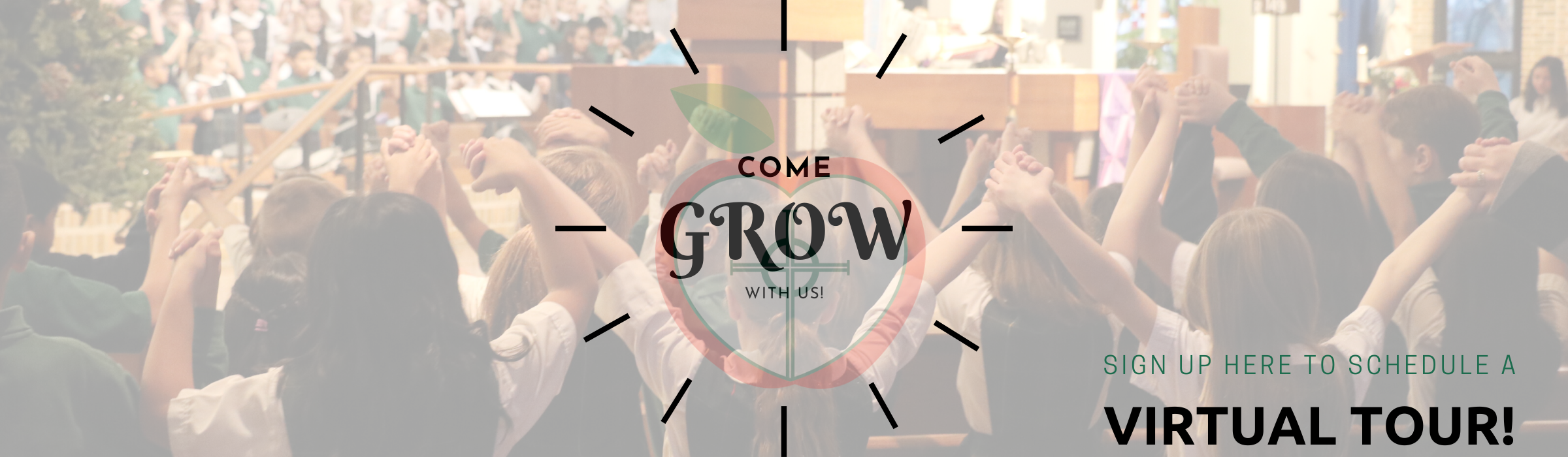 Virtual Tour Come Grow with Us Banner
